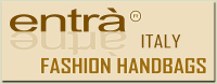 Entrà fashion accessories is the main brand of the Italian manufacturing industry: New York srl based in Bologna Italy. The Entrà collection offers a complete range of Made in Italy fashion accessories mainly Fashion Handbags using the best leather and Italian fabrics of the market, the Entrà collection offers also some jewelry accessories, fashion men and women wallets, hats and other Made in Italy fashion accessories